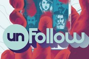 Unfollow #1 by Rob Williams and Michael Dowling